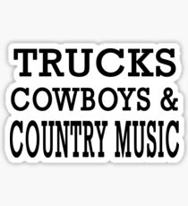 Trucks Cowboys And Country Music T-shirt Sticker