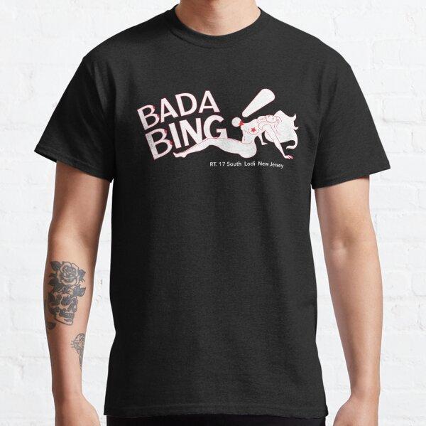 Bada Bing - Standard Logo & Address Classic T-Shirt