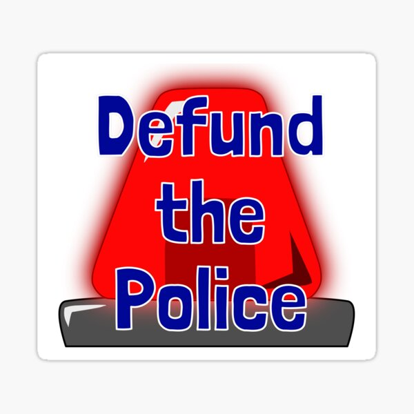 Defund The Police Siren Sticker