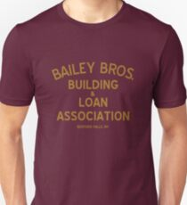 Bailey Brothers Building And Loan Unisex T-Shirt