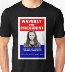Waverly For President Unisex T-Shirt