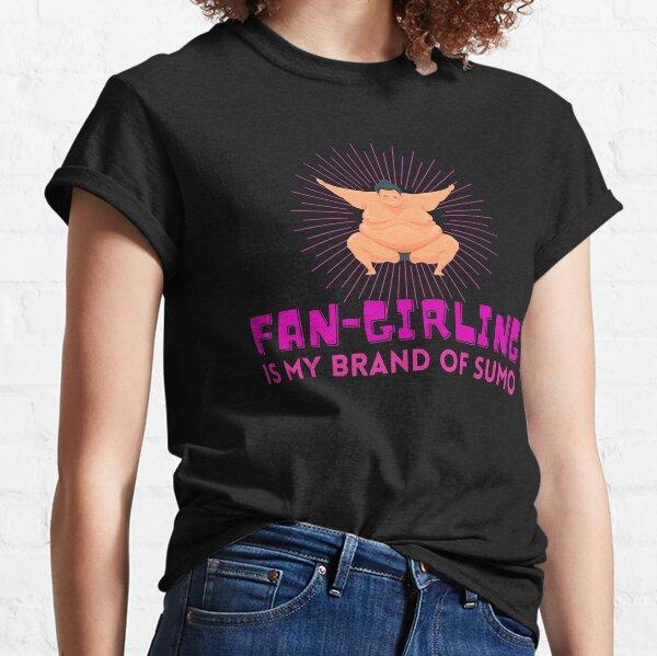 Sumo Fan-Girling  Classic T-Shirt