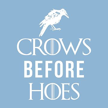 Crows Before Hoes in Blue by theillustrators