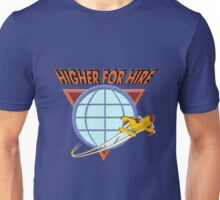 Higher For Hire Unisex T-Shirt