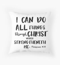 I can do all things through Christ Bible Verse Throw Pillow