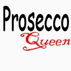 Prosecco Queen by emmaf4rr