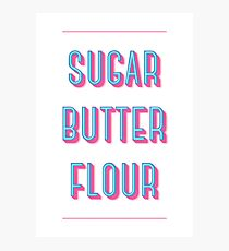 Sugar Butter Flour | Waitress Photographic Print