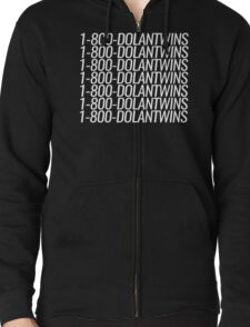 1-800-DOLANTWINS Zipped Hoodie