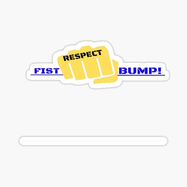 Fist Bump - Respect Sticker