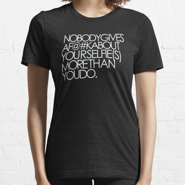 your selfie Essential T-Shirt