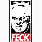 FECK by westonoconnor
