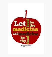 APPLE   Let Food be thy Medicine  Photographic Print