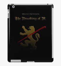 the breaking of m iPad Case/Skin