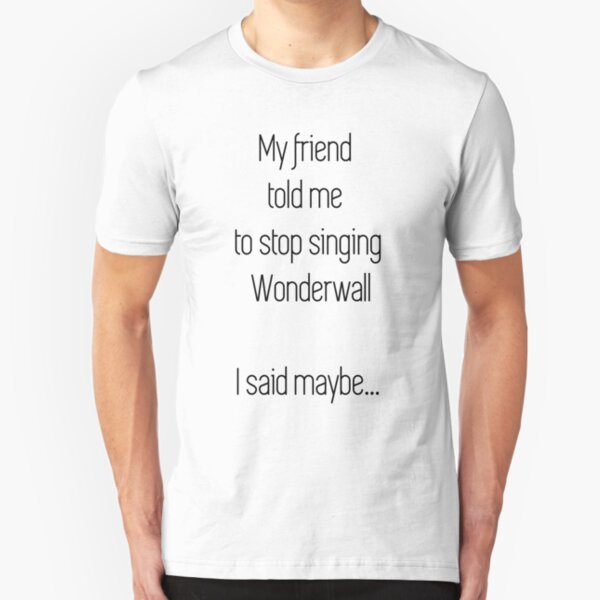Wonderwall Slim Fit T-Shirt