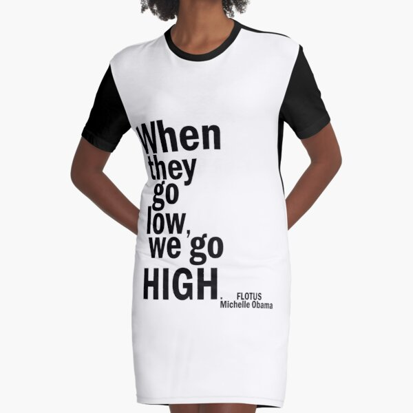 We go high Graphic T-Shirt Dress