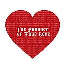 The Product of True Love by Marianne Paluso