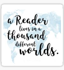 A Reader lives in a thousand different worlds Sticker