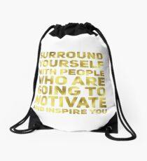 Surround Yourself Inspirational Quote Dark Gold Drawstring Bag
