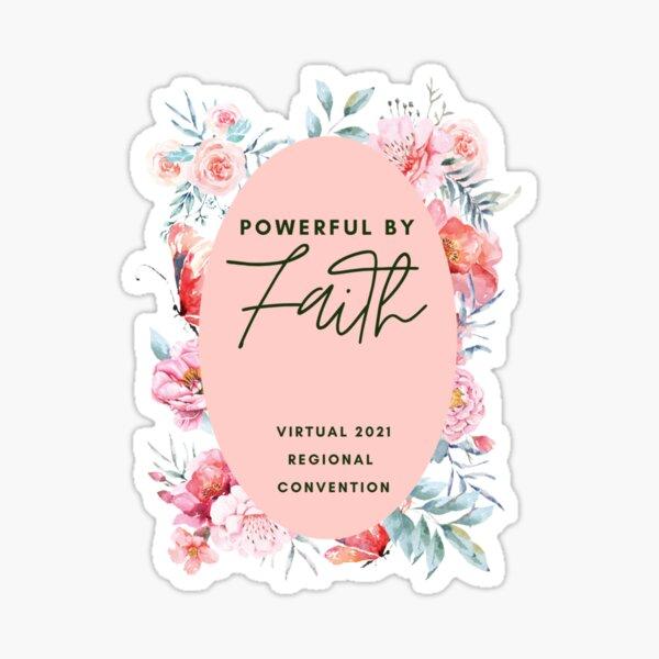 Powerful by faith - virtual 2021 Sticker