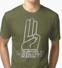 I Volunteer As Tribute Tri-blend T-Shirt