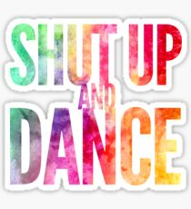 Shut Up & Dance 2 Sticker