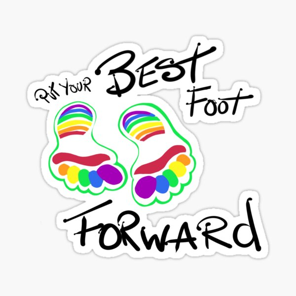 Put Your Best Foot Forward Sticker