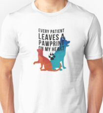 Every patient leaves a pawprint on my heart T-Shirt