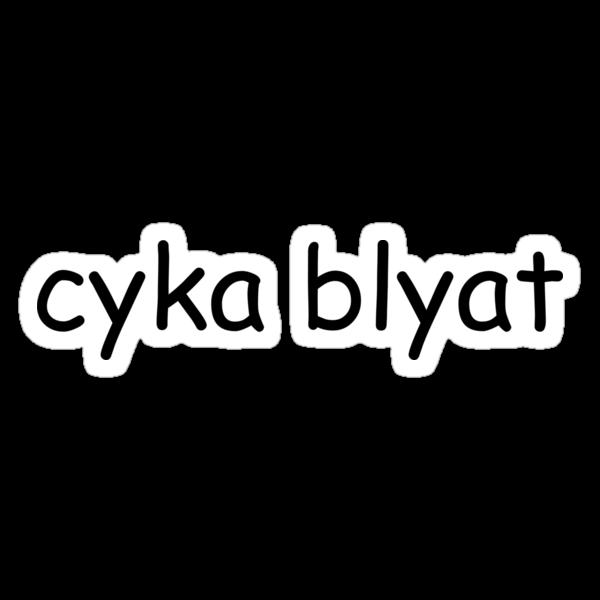 22658128 Cyka Blyat