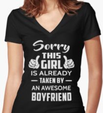 Sorry This Girl Is Already Taken By An Awesome Boyfriend Women's Fitted V-Neck T-Shirt
