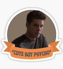 * Cute but Psycho * [Theo Raeken] Sticker