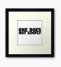 One Does Not Simply Boromir Quote Meme Funny Random Framed Print
