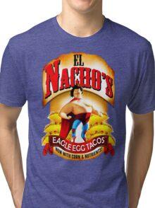 El Nacho Libre - Eagle Egg Tacos Tri-blend T-Shirt