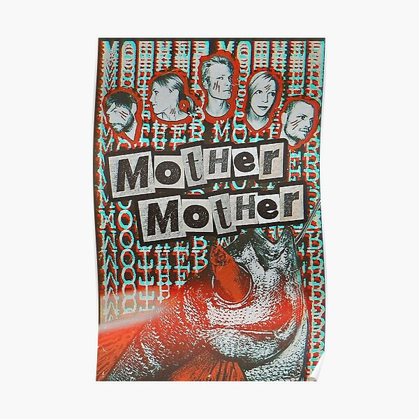 Mother Mother Band Poster Poster