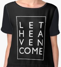 Let Heaven Come - White Chiffon Top