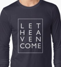 Let Heaven Come - White Long Sleeve T-Shirt