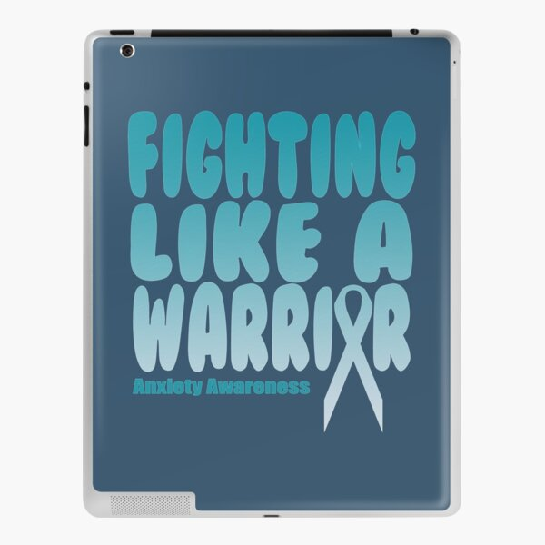 Fighting Like A Warrior! Anxiety Awareness Quote  Essential T-Shirt| Anxiety T-Shirt iPad Skin