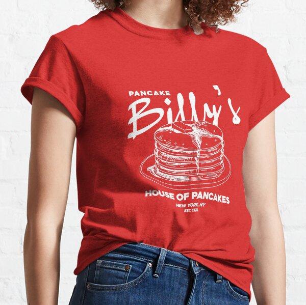 Pancake Billy's Classic T-Shirt