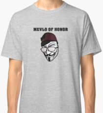 Mevlo of Honor Classic T-Shirt