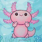 Axolotl Loves You by Sonya Craig