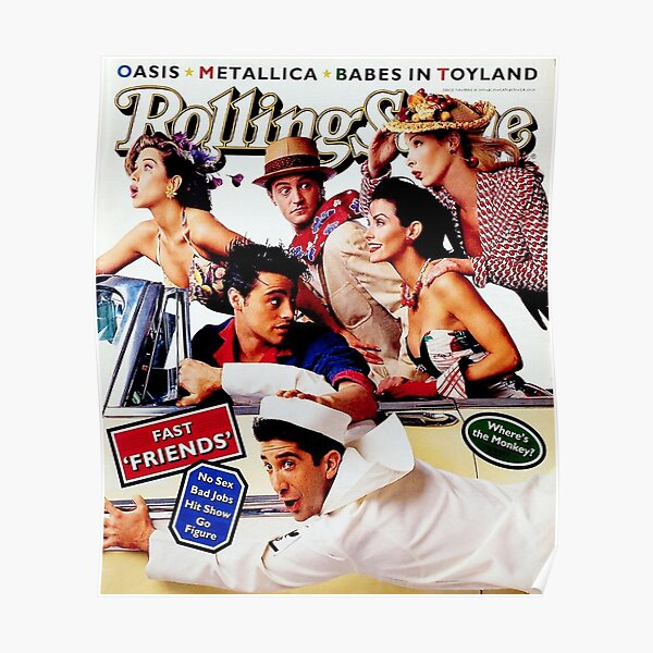 friends rolling stone Poster