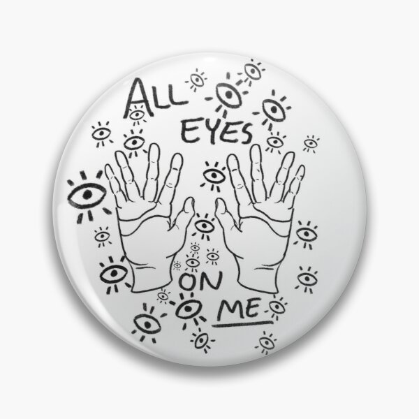 All eyes on ME Pin