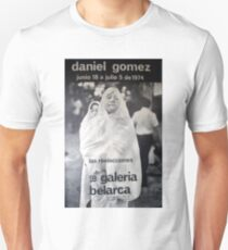 Daniel Gomez - Galeria Belarca Unisex T-Shirt