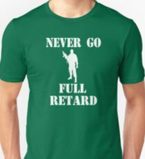 Tropic Thunder Quote - Never Go Full Retard T-Shirt