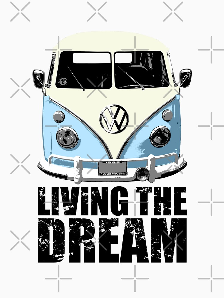 VW Camper Living The Dream Pale Blue | Unisex T-Shirt