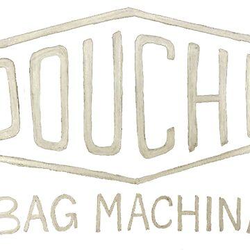 Douche Bag Machina by autonomy