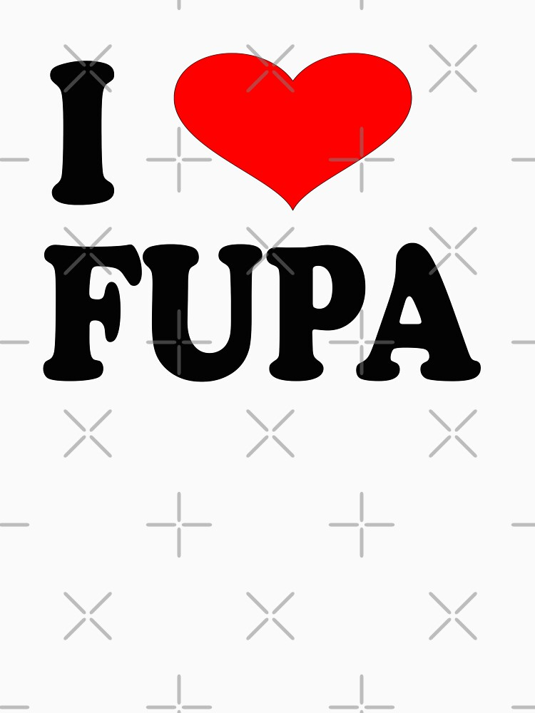 I Love Fupa by everything-shop