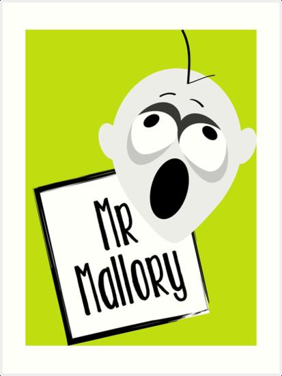 Mr. Mallory by monosu