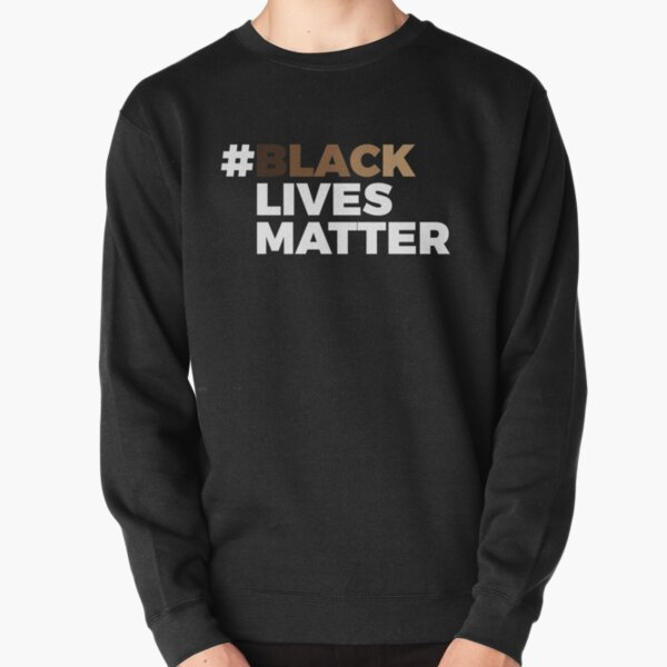 #BlackLivesMatter Pullover Sweatshirt