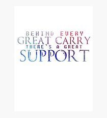Great Support Photographic Print
