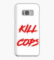 Kill Cops (red) Samsung Galaxy Case/Skin